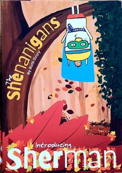 The Shenanigans - Introducing Sherman - Front Cover